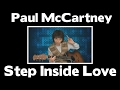 Paul McCartney - Step Inside Love