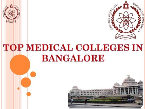 TOP MEDICAL COLLEGES IN BANGALORE AND FEES | TOP 10 MEDICAL COLLEGES IN BANGALORE,KARNATAKA