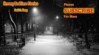 The Haunted Funeral-TsevTxias Muaj Dab (Creepy Story) Re-Upload