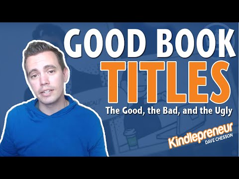 Good Book Titles: The Good, the bad and the Ugly
