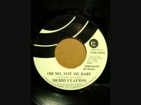 MERRY CLAYTON OH NO, NOT MY BABY