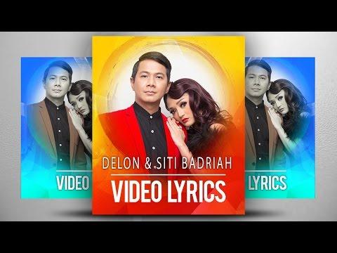 Delon & Siti Badriah | Cinta Tak Harus Memiliki ( Lyrics NAGASWARA) #lyrics