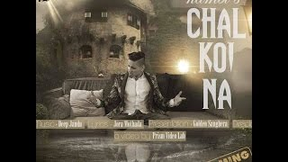 Chal Koyi Na - Kambi  Ft. DEEP JANDU (NEW SONG 2016) Original