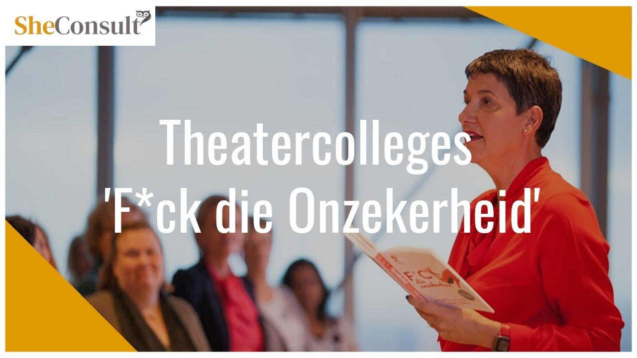 Theatercolleges F*ck die Onzekerheid