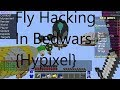 Fly Hacking In BedWars [Hypixel]  Part 1