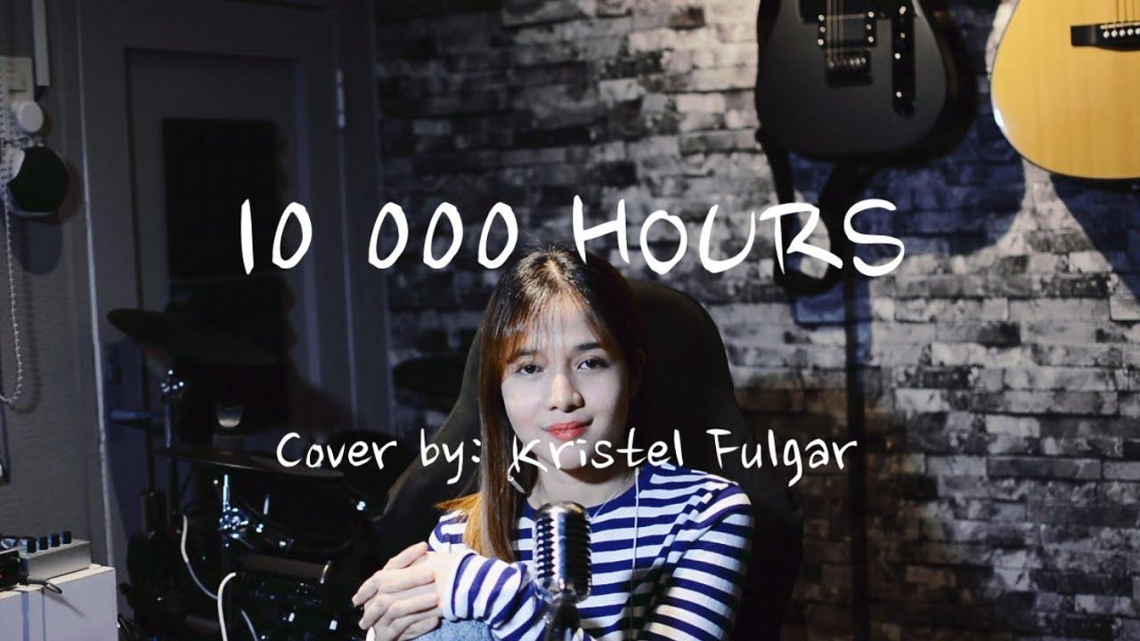 10,000 HOURS - Dan + Shay & Justin Bieber (Female Cover by Kristel Fulgar)