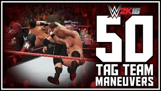 WWE 2K16 - 50 Awesome Tag Team Moves & OMG Moments!