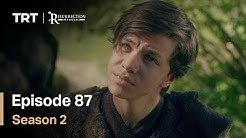 Resurrection Ertugrul - Season 2 Episode 87 (English Subtitles)