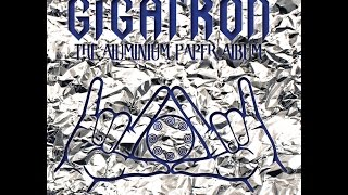 Gigatron - The Aluminium Paper Album (2017) Full Album