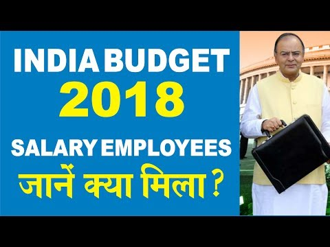 Budget 2018 : Impact on Income Tax    Salary Class