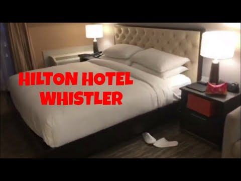 REVIEW OF HILTON HOTEL WHISTLER CANADA 2019