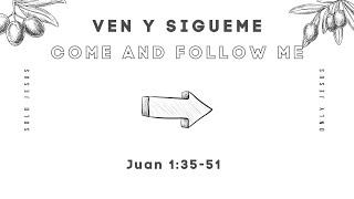 SOLO JESUS | Juan 1:35-51 |  VEN Y SIGUEME
