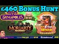 £460 Slots BONUS HUNT: Can past winners win again? Moriarty Megaways, Wild Flower, Morgana & more.