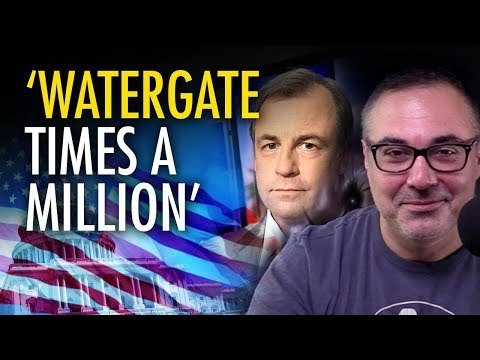 "Mishandling of Russia investigation is ""Watergate times a million""