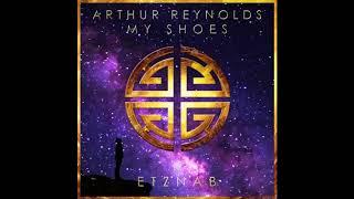 Arthur Reynolds - My Shoes (Or…