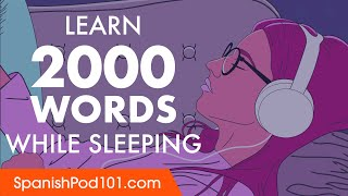 Spanish Conversation: Learn while you Sleep with 2000 words