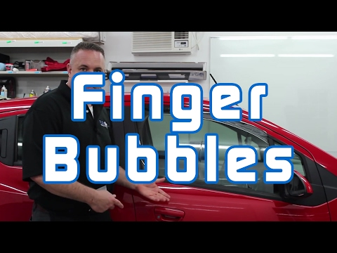 Window Tinting: Finger Bubbles