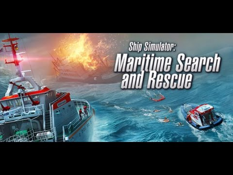 Ship Simulator: Maritime Search and Rescue Gameplay #1 [PC HD] [60FPS] |