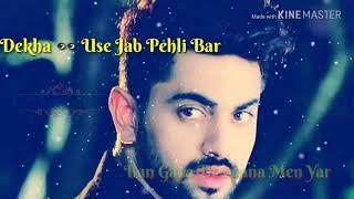 Dekha use jab pehli baar bangaya deewna mai yaar #B__WR romantic song   wo ladki bahot yaad aati hai