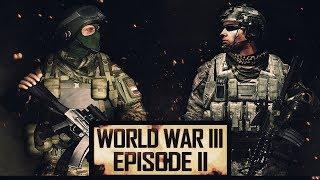 World War 3 Machinima | ArmA Movie Episode 2