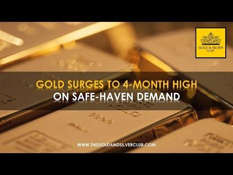 The Gold & Silver Club | Commodities Trading | 101 - Gold Price Surges To 4-Month High