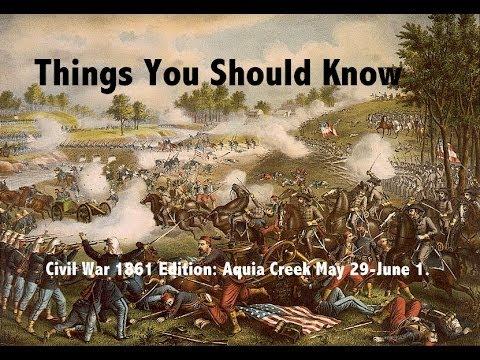 TYSK Civil War Battles 03 Aquia Creek May 29 - June 1 1861