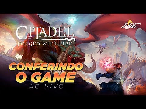 Citadel Forged With Fire : Conferindo O Game Sandbox RPG Online