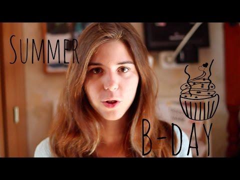 Как отпраздновать день рождения летом? | + Мой день рождения:)