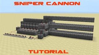 Sniper cannon tutorial