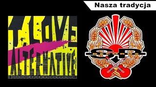 T.LOVE ALTERNATIVE - Nasza tradycja [LIVE CZĘSTOCHOWA - KLUB ZERO 8.10.2010] [ AUDIO]
