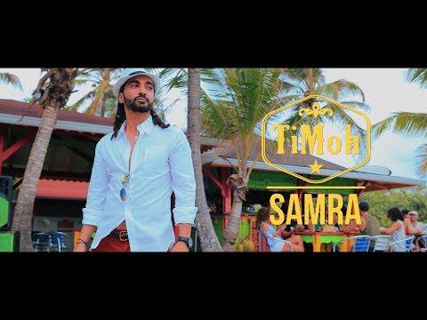 TiMoh - Samra (Clip officiel)