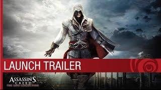 Assassin's Creed The Ezio Collection: Launch Trailer