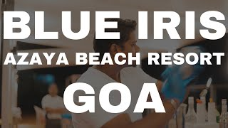 Blue Iris | Azaya Beach Resort Goa | Beach Shack Style Restaurant in Goa | Sahil Taksh