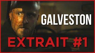 GALVESTON - Extrait