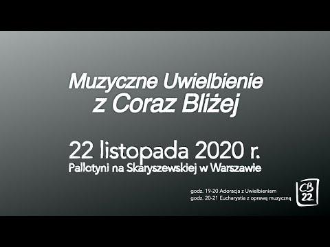 Muzyczne Uwielbienie - 22 listopada 2020 (Warszawa)
