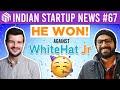 Whitehat Jr vs Pradeep Poonia Result, Drone Deliveries & Crypto Troubles