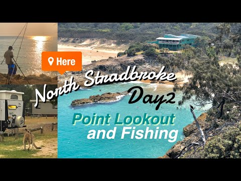 EP.2 North Stradbroke Island (Point Lookout & Fishing) #Day2