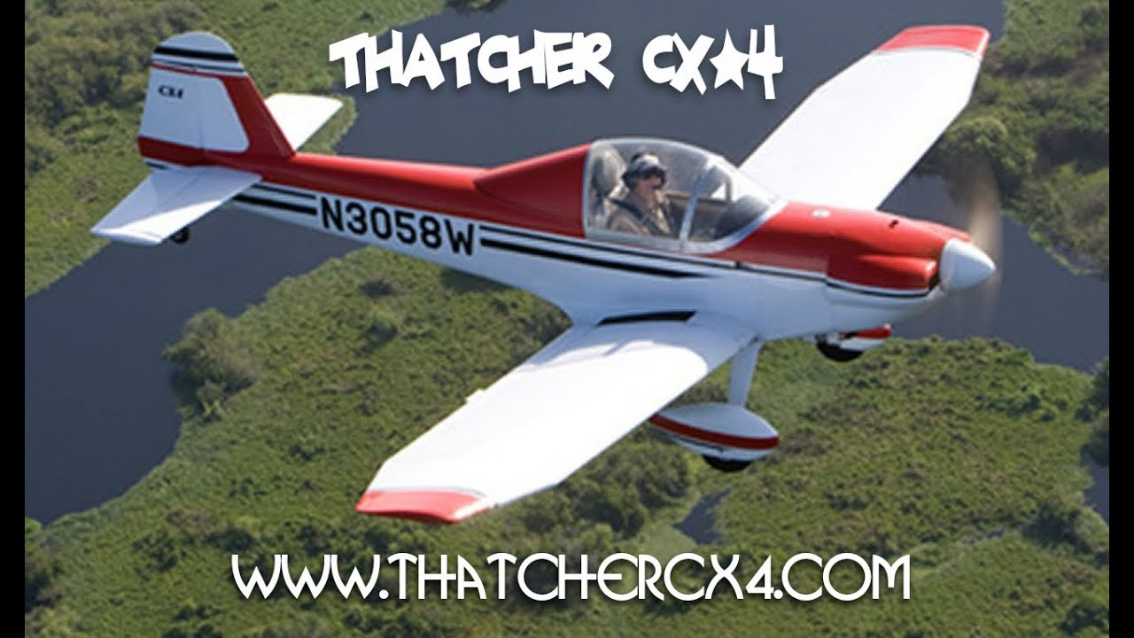 Dave Thatcher's CX4 & CX5 – Affordable, Safe Aircraft to Build and