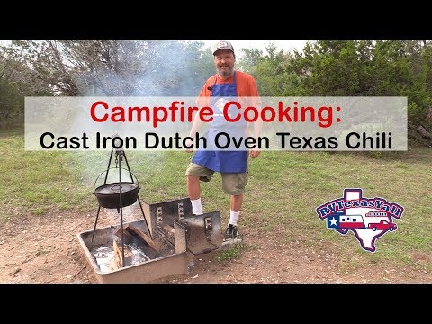 Dutch Oven Texas Chili Cooked Over a Campfire | RV Texas