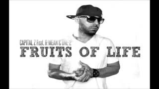 Capital Z Feat. R-Mean & One-2 - Fruits of Life | Armenian Rap |