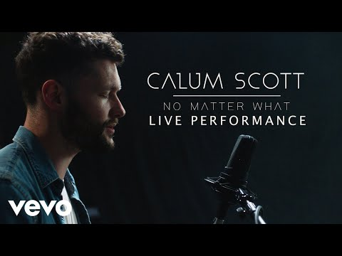 Calum Scott  No Matter What  Performance