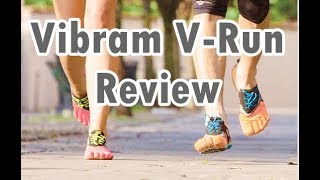 Running Shoes for Forefoot Strikers - Vibram V-Run Review