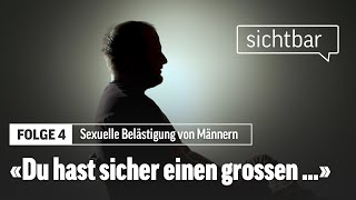 So erleben Männer sexuelle Belästigung   Sichtbar   Folge 4