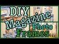 DIY: Magazine Photo Frames! Roomspiration!