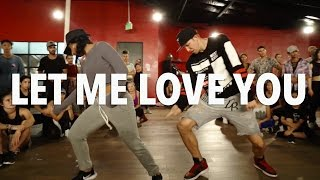 'LET ME LOVE YOU' - DJ Snake ft Justin Bieber Dance | @MattSteffanina Choreography