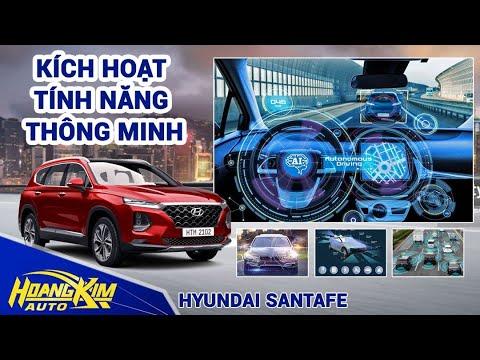 Kích hoạt tính năng THÔNG MINH cho HYUNDAI SANTAFE- Ô Tô Hoàng Kim