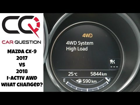 2018 Mazda Cx-9 | 2018 vs 2017 AWD test : Let's Talk | Review part 3/4