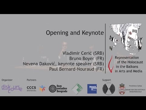 Representation of the Holocaust in the Balkans in Arts and Media: Opening and Keynote