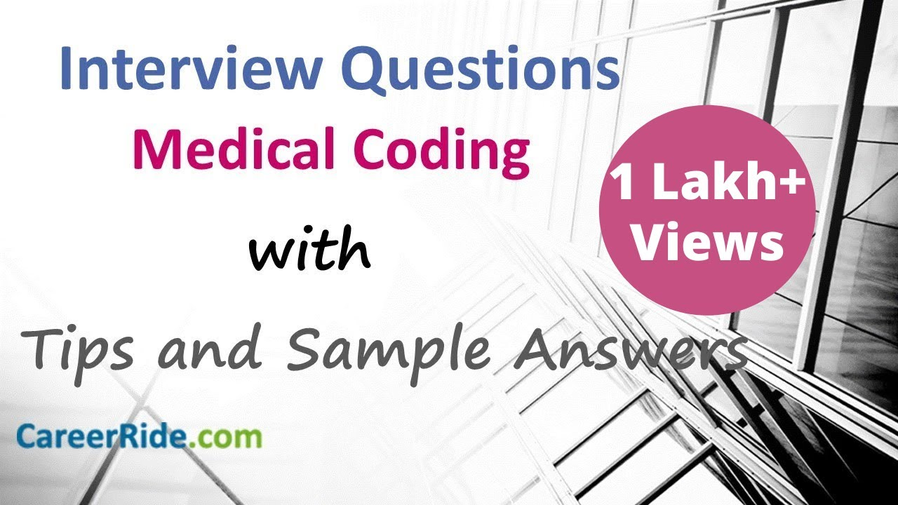 10 Medical Coding Interview Questions and Answers