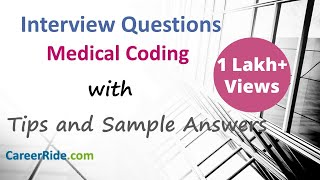 Medical Coding Interview Questions and Answers - For Freshers and Experienced Candidates